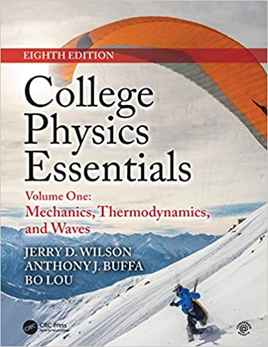 College Physics Essentials: Mechanics, Thermodynamics, Waves (8th Edition) - Original PDF