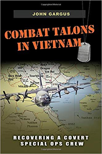 Combat Talons in Vietnam: Recovering a Covert Special Ops Crew