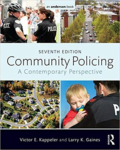 Community Policing: A Contemporary Perspective (7th Edition)