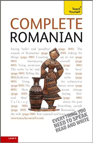 Complete Romanian:  A Teach Yourself Guide (Teach Yourself - From Beginner to Intermediate Level 4) - Original PDF