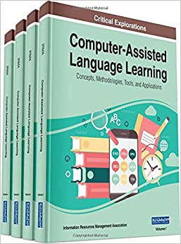 Computer-Assisted Language Learning: Concepts, Methodologies, Tools, and Applications, 4 Volume Set - Orginal Pdf