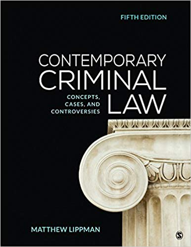 Contemporary Criminal Law: Concepts, Cases, and Controversies (5th Edition)