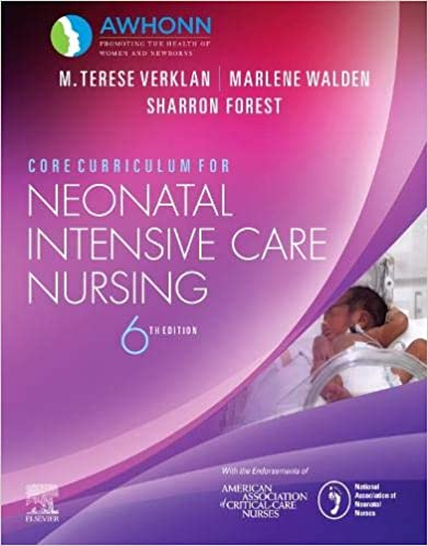 Core Curriculum for Neonatal Intensive Care Nursing (6th Edition) [2020] - Original PDF