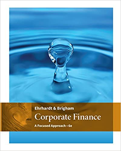 Corporate Finance: A Focused Approach (6th Edition) - Original PDF