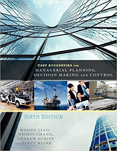 Cost Accounting for Managerial Planning, Decision Making and Control (6th Edition) - Image pdf with ocr