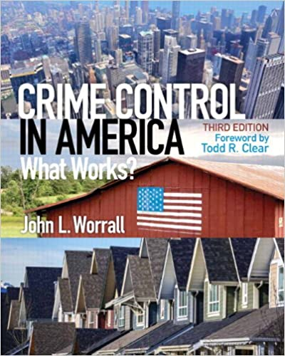 Crime Control in America: What Works? (3rd Edition) - Original PDF