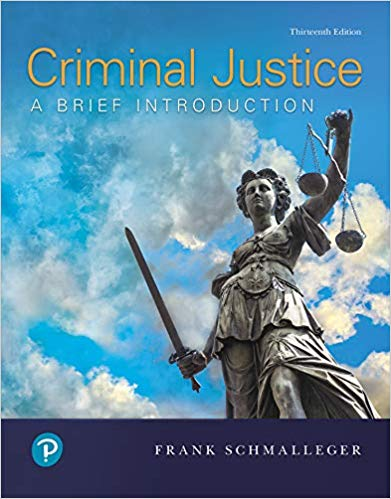 Criminal Justice:  A Brief Introduction (13th Edition)