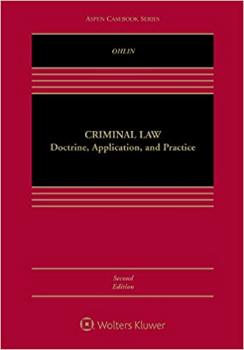 Criminal Law Doctrine, Application, and Practice (2nd Edition) [2019] - Epub + Converted pdf