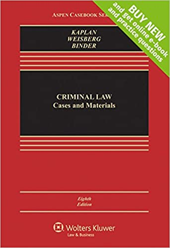 Criminal Law: Cases and Materials [Connected Casebook] (8th Edition) - Epub + Converted pdf