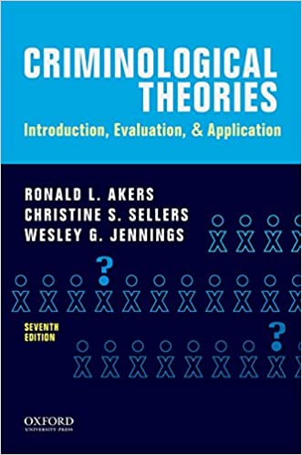 Criminological Theories: Introduction, Evaluation, and Application (7th Edition) - Image pdf with ocr