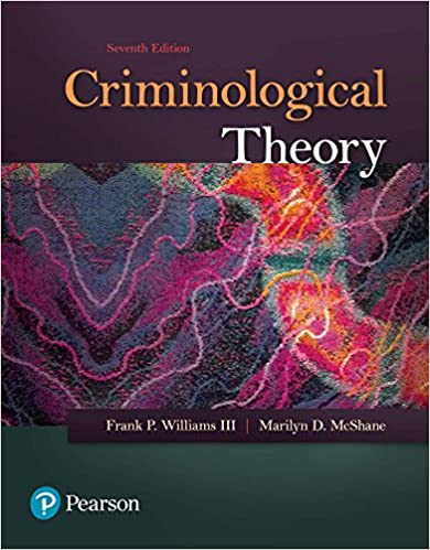 Criminological Theory (7th Edition) - Original PDF