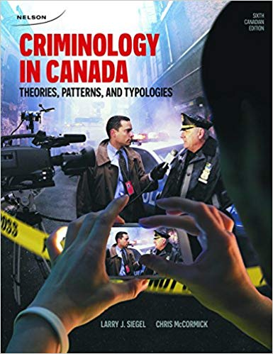 Criminology In Canada: Theories, Patterns, And Typologies