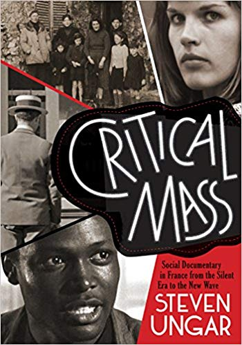 Critical Mass:  Social Documentary in France from the Silent Era to the New Wave