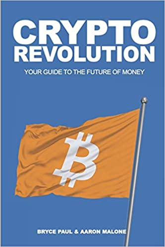 Crypto Revolution: YOUR GUIDE TO THE FUTURE OF MONEY - Epub + Converted pdf