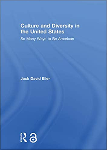 Culture and Diversity in the United States: So Many Ways to Be American - Orginal Pdf