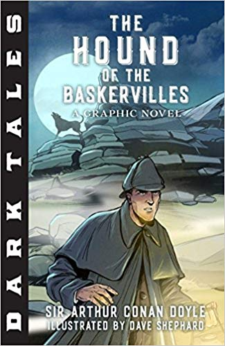 Dark Tales:  The Hound of the Baskervilles A Graphic Novel