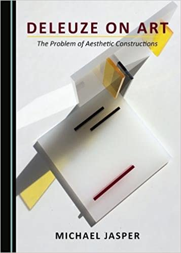 Deleuze on Art: The Problem of Aesthetic Constructions - Original PDF
