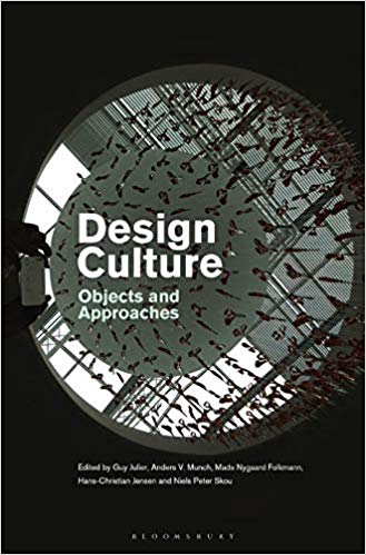 Design Culture:  Objects and Approaches