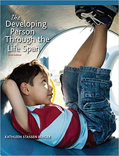 Developing Person Through the Life Span (10th Edition)