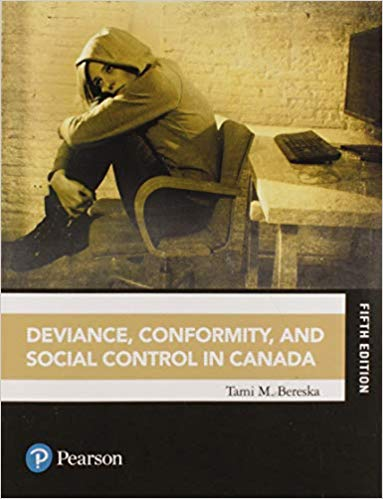 Deviance, Conformity, and Social Control in Canada (5th Edition)