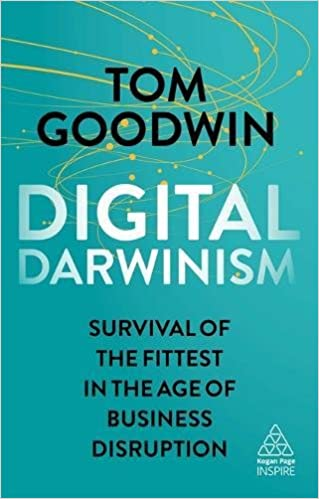 Digital Darwinism Survival of the Fittest in the Age of Business Disruption (Kogan Page Inspire) ( 9780749482282) - Original PDF