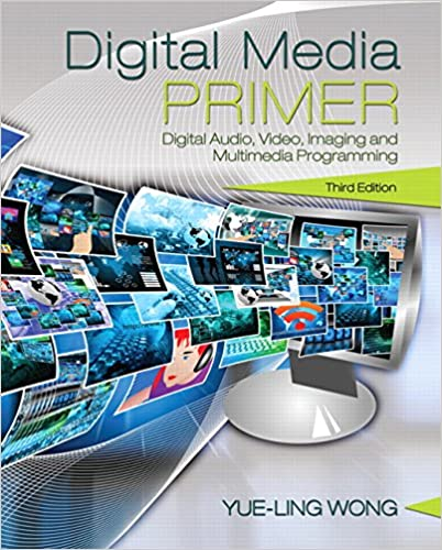 Digital Media Primer (3rd Edition) - Original PDF