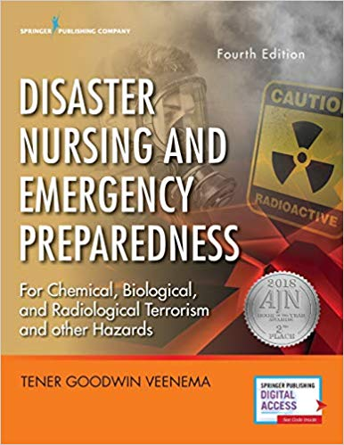 Disaster Nursing and Emergency Preparedness- Emergency Nurse Book Includes New Preparedness Material on Climate Change, Terrorism, and Infectious Diseases (4th edition)