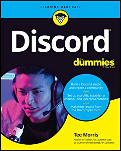 Discord For Dummies (For Dummies (Computer/Tech)) [2020] - Original PDF