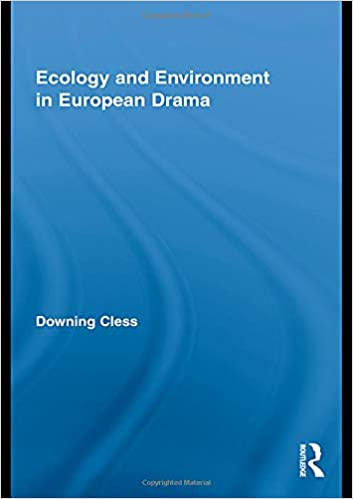 Ecology and Environment in European Drama - Original PDF