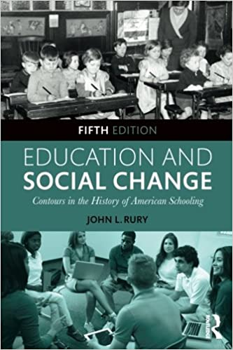 Education and Social Change: Contours in the History of American Schooling (5th Edition) - Orginal Pdf