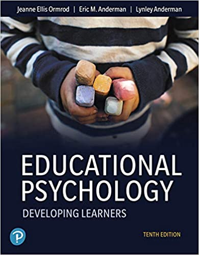 Educational Psychology: Developing Learners (10th Edition) [2019] - Original PDF