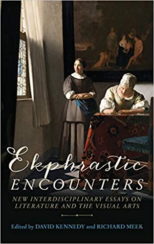 Ekphrastic encounters: New interdisciplinary essays on literature and the visual arts [2019] - Original PDF
