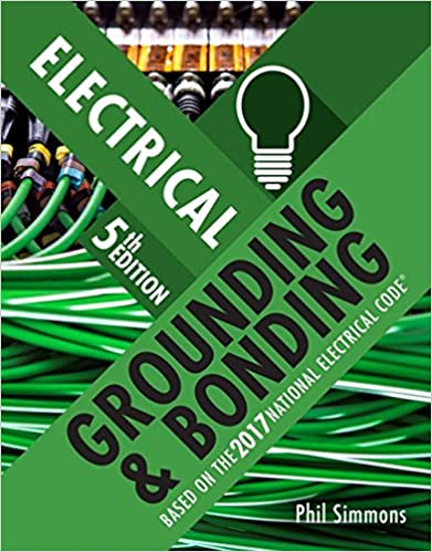 Electrical Grounding and Bonding (5th Edition) - Orginal Pdf