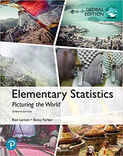 Elementary Statistics:  Picturing the World, Global Edition (7th ٍEdition) [2019] - Original PDF