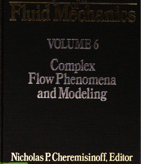 Encyclopedia of Fluid Mechanics, Volume 6: Complex Flow Phenomena and Modeling - Pdf