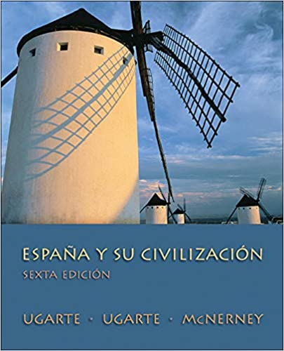 España Y Su Civilización, Sexta Edicion (Spanish) (6th Edition) - Original PDF