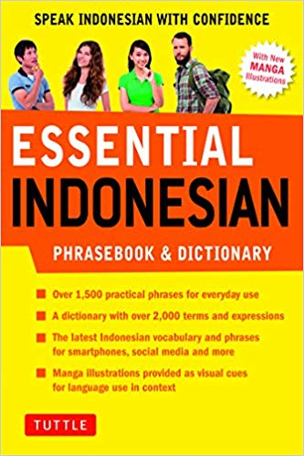 Essential Indonesian Phrasebook & Dictionary: Speak Indonesian with Confidence (Revised Edition) (Essential Phrasebook and Dictionary Series)