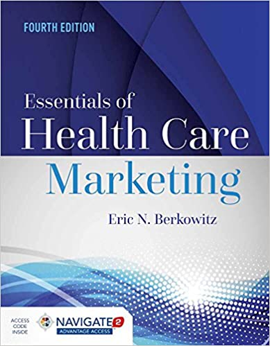 Essentials of Health Care Marketing (4th Edition) - Original PDF