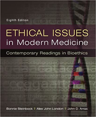 Ethical Issues in Modern Medicine: Contemporary Readings in Bioethics (8th edition) - Original PDF