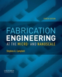Fabrication Engineering at the Micro- and Nanoscale (4th Edition) - Image pdf with ocr