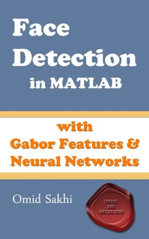 Face Detection in MATLAB Omid Sakhi 3rd edition