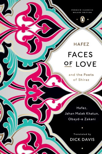 Faces of Love: Hafez and the Poets of Shiraz - Epub + Converted Pdf
