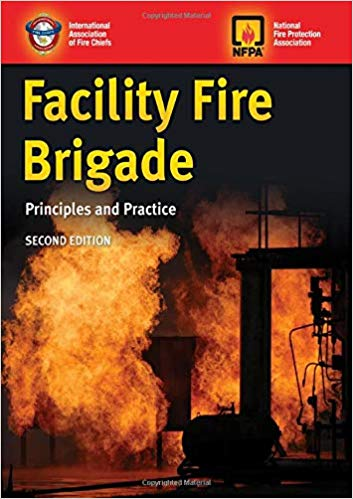Facility Fire Brigade: Principles and Practice (2nd Edition)