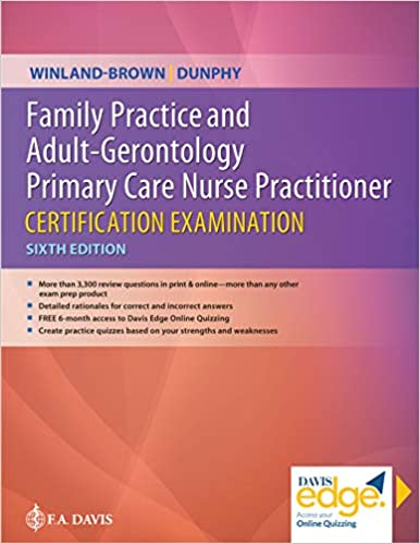 Family Practice and Adult-Gerontology Primary Care Nurse Practitioner Certification Examination (6th Revised Edition) [2020] - Original PDF