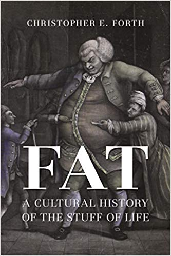Fat:  A Cultural History of the Stuff of Life