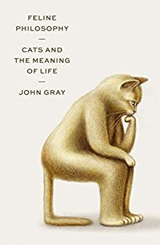Feline Philosophy: Cats and the Meaning of Life - Epub + Converted pdf