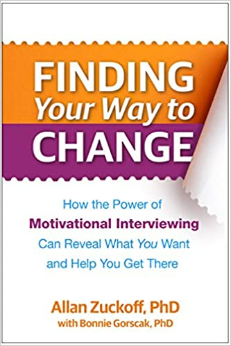 Finding Your Way to Change: How the Power of Motivational Interviewing Can Reveal What You Want and Help You Get There - Orginal Pdf