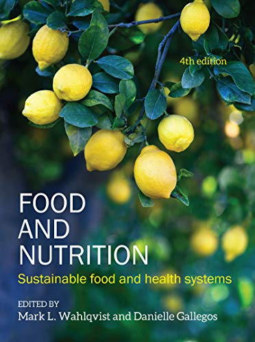 Food and Nutrition: Sustainable food and health systems (4th Edition) - Epub + Converted pdf