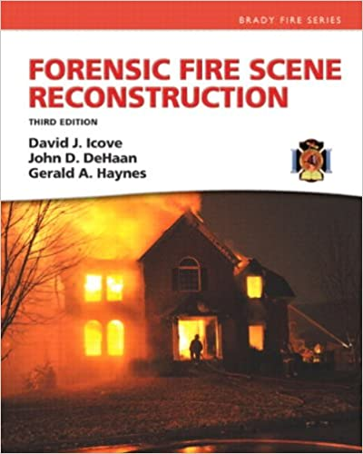 Forensic Fire Scene Reconstruction (3rd Edition) (Brady Fire) - Original PDF