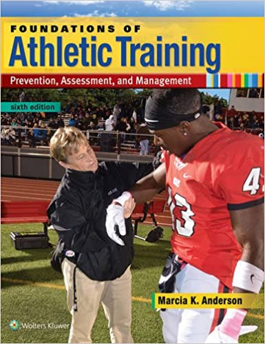 Foundations of Athletic Training: Prevention, Assessment, and Management (6th Edition) - Epub + Converted Pdf